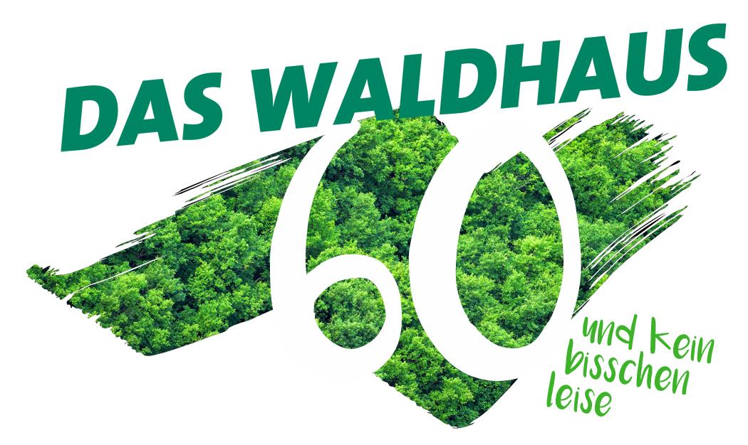 Das Waldhaus der Film: 60 Jahre und kein bisschen leise!