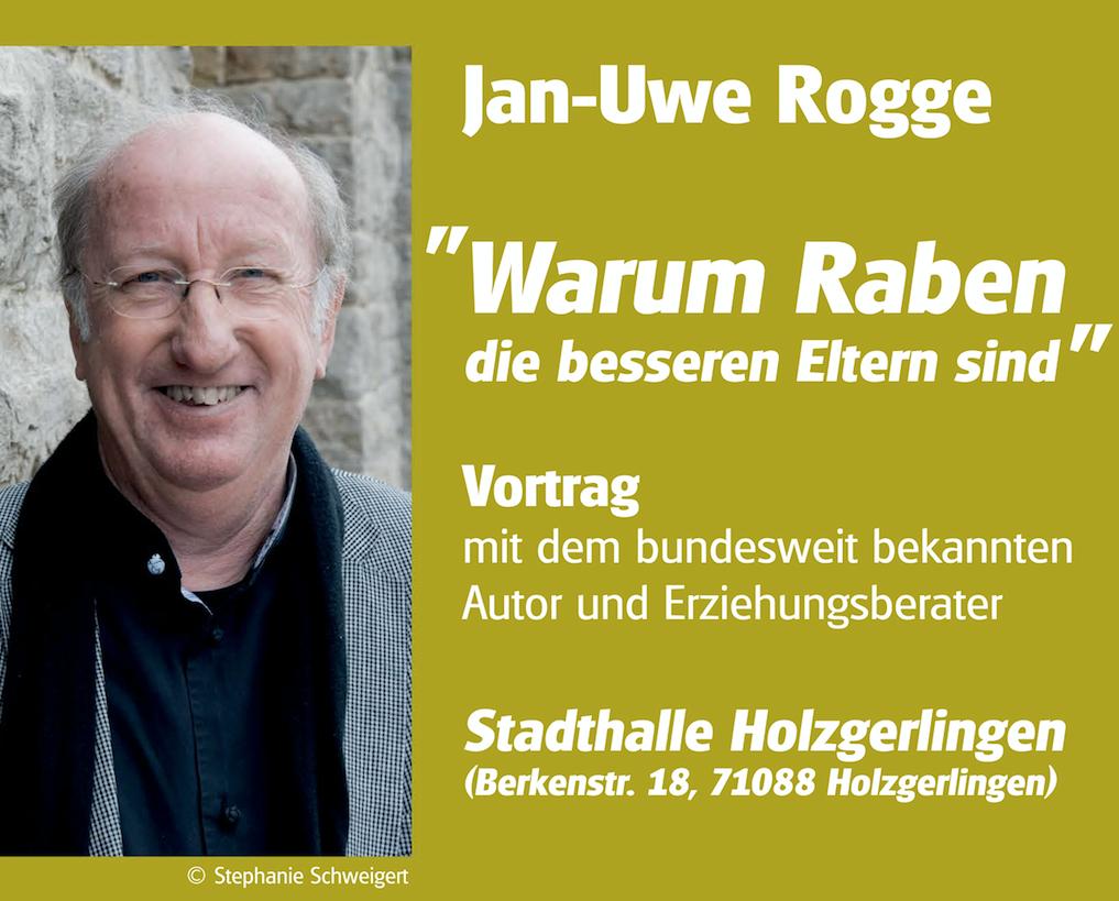 """""""Warum Raben die besseren Eltern sind"""" ein Vortrag von Jan-Uwe Rogge"""
